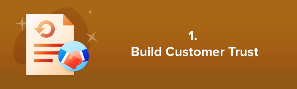 1. Build Customer Trust