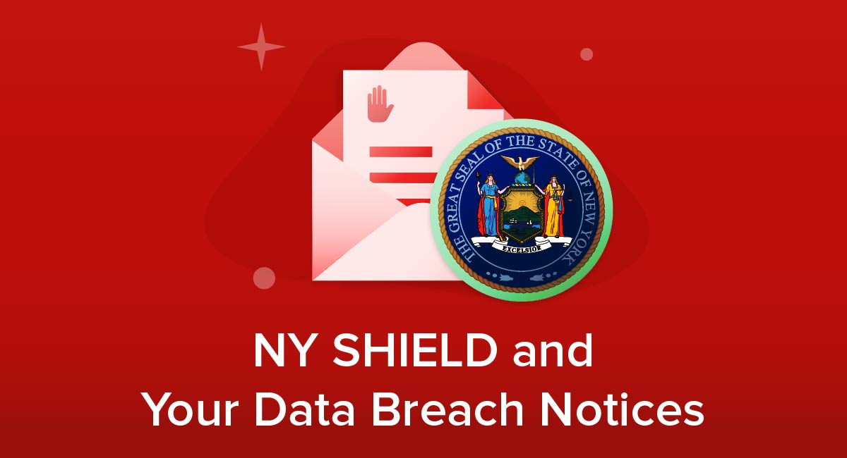 NY SHIELD and Your Data Breach Notices