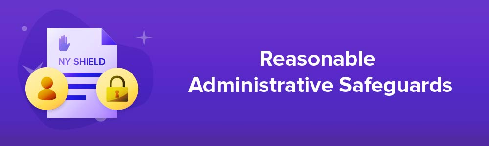 Reasonable Administrative Safeguards