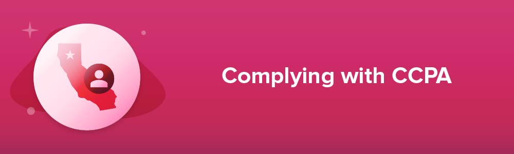 Complying with CCPA