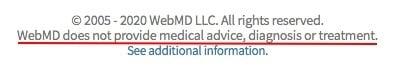 WebMD website footer: Medical advice disclaimer