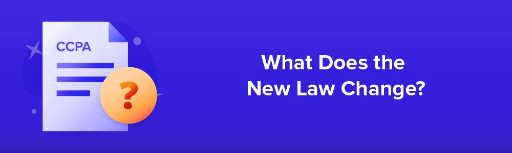What Does the New Law Change?