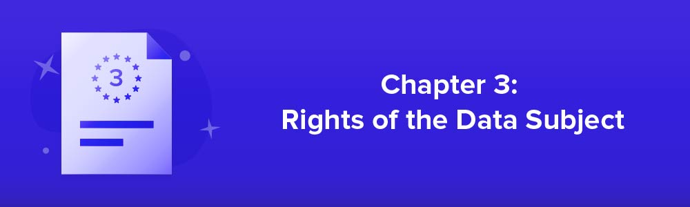 Chapter 3: Rights of the Data Subject