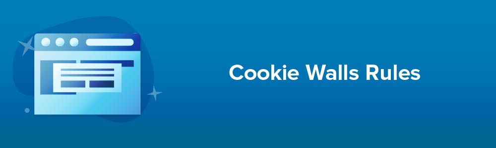 Cookie Walls Rules