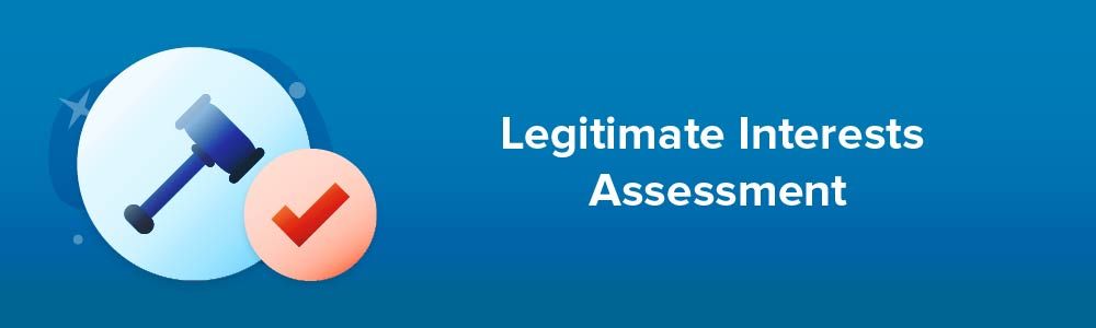 Legitimate Interests Assessment