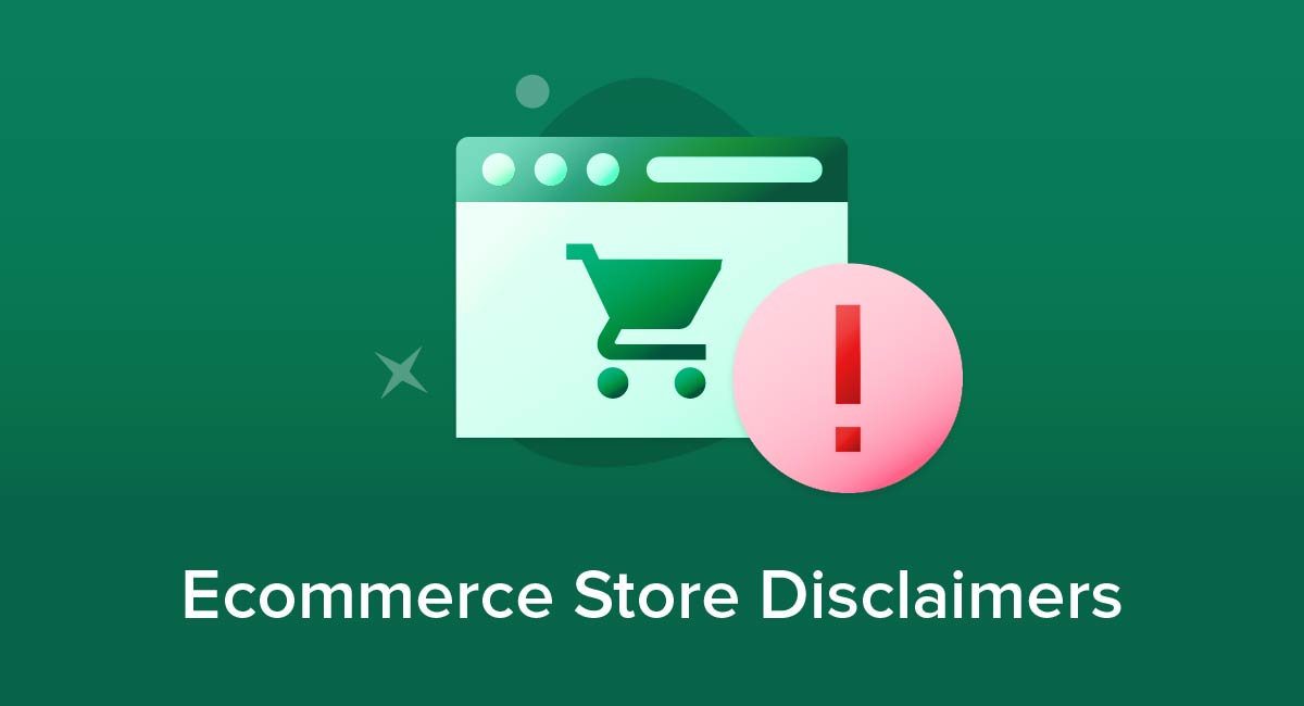 Ecommerce Store Disclaimers