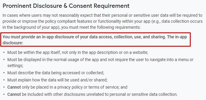 Google Play Console Help: User Data - Prominent Disclosure and Consent Requirement: Disclosure Requirements excerpt