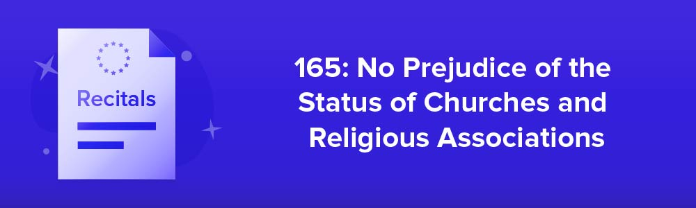 165: No Prejudice of the Status of Churches and Religious Associations