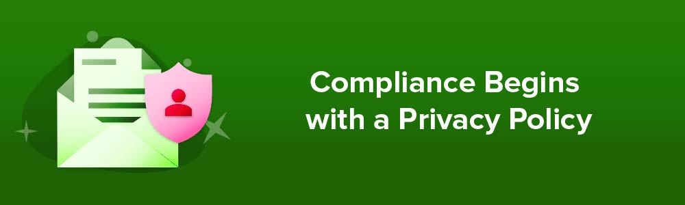 Compliance Begins with a Privacy Policy