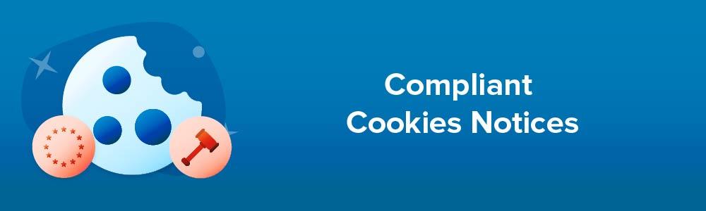 Compliant Cookies Notices