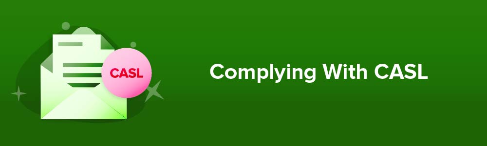 Complying With CASL