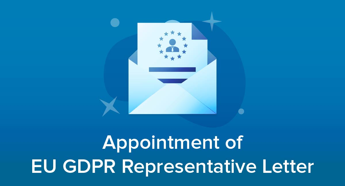 Appointment of EU GDPR Representative Letter