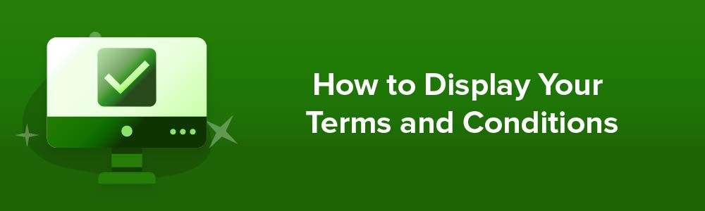 How to Display Your Terms and Conditions