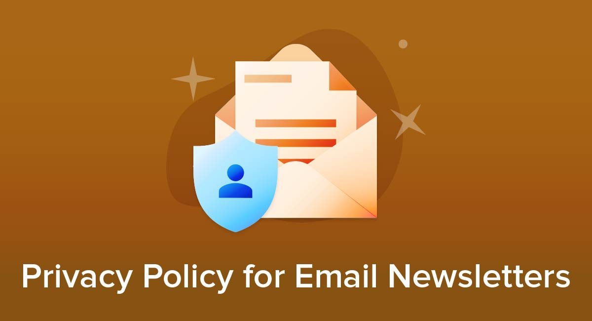 Privacy Policy For Email Newsletters