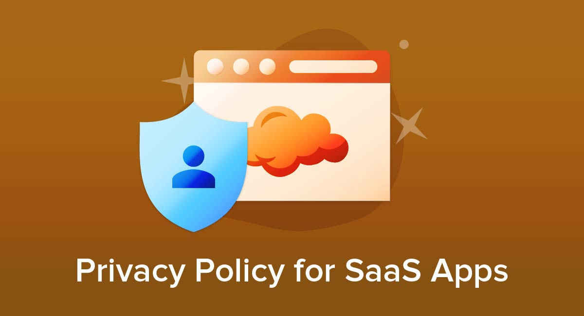Privacy Policy for SaaS Apps