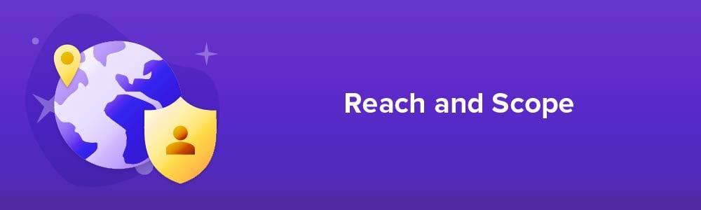 Reach and Scope