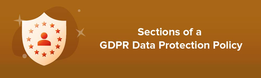 Sections of a GDPR Data Protection Policy