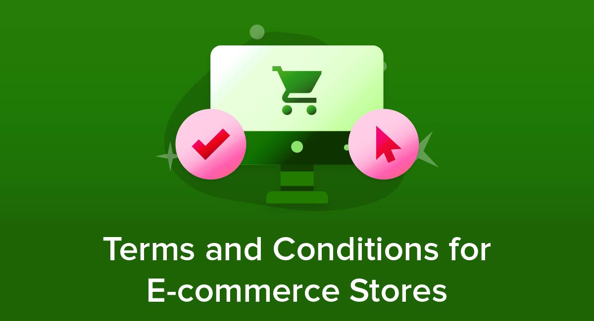 Terms and Conditions for E-commerce Stores