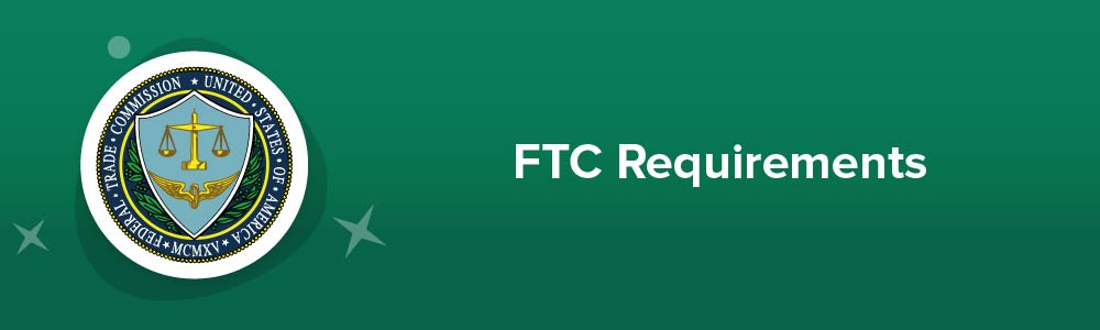 FTC Requirements