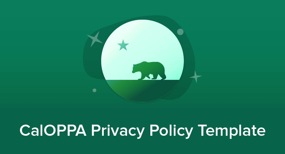 CalOPPA Privacy Policy Template