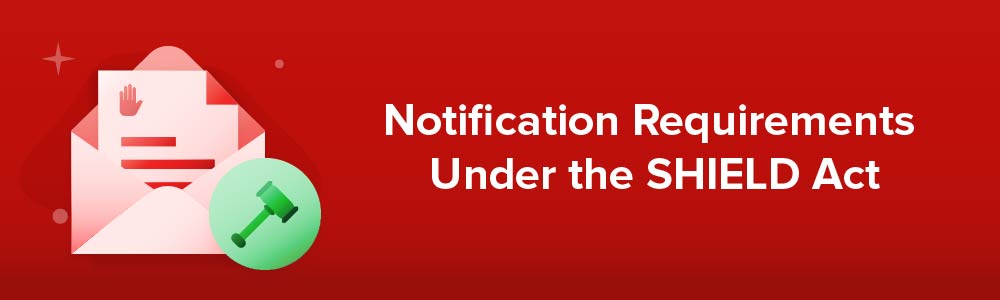 Notification Requirements Under the SHIELD Act