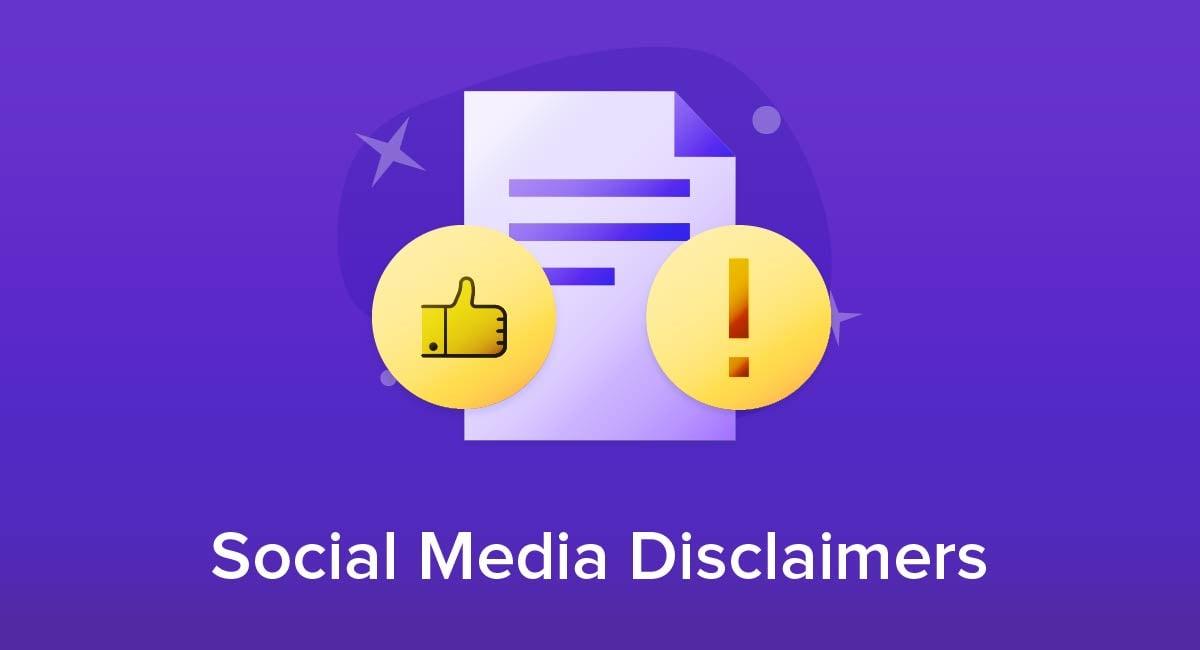 Social Media Disclaimers