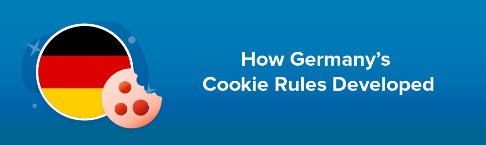 How Germany's Cookie Rules Developed