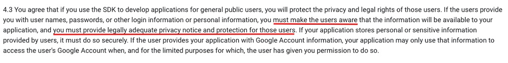 Android Software Development Kit License Agreement: Use of the SKD by You clause - Provide Privacy Notice and Protection section