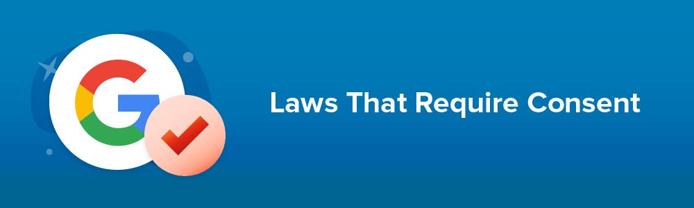 Laws That Require Consent