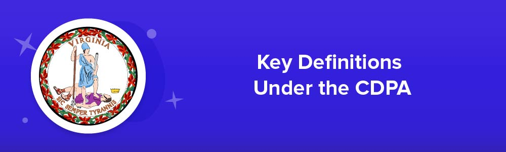 Key Definitions Under the CDPA