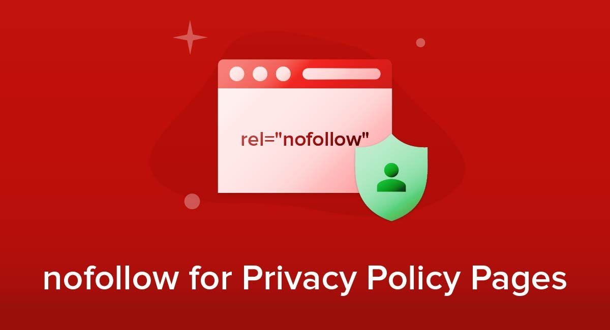 nofollow for Privacy Policy Pages