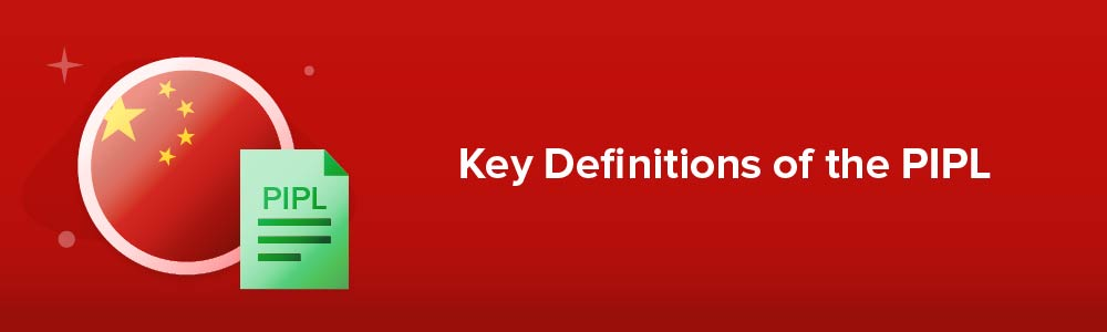 Key Definitions of the PIPL