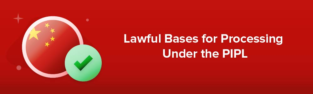 Lawful Bases for Processing Under the PIPL