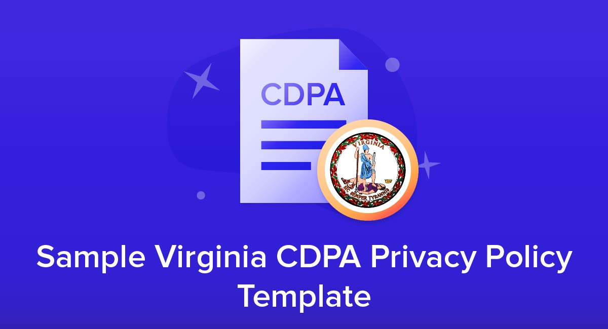 Sample Virginia CDPA Privacy Policy Template