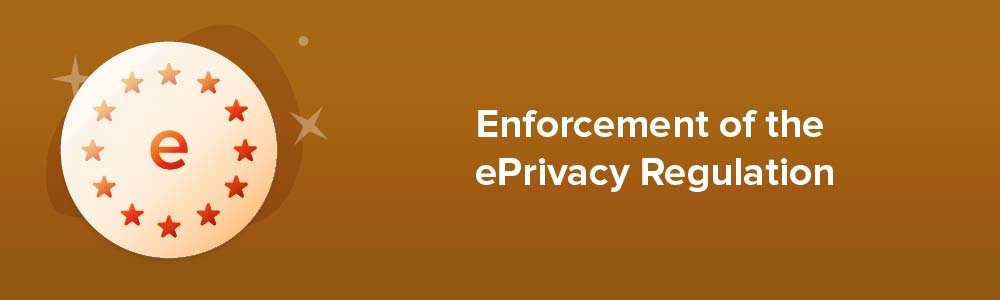 Enforcement of the ePrivacy Regulation
